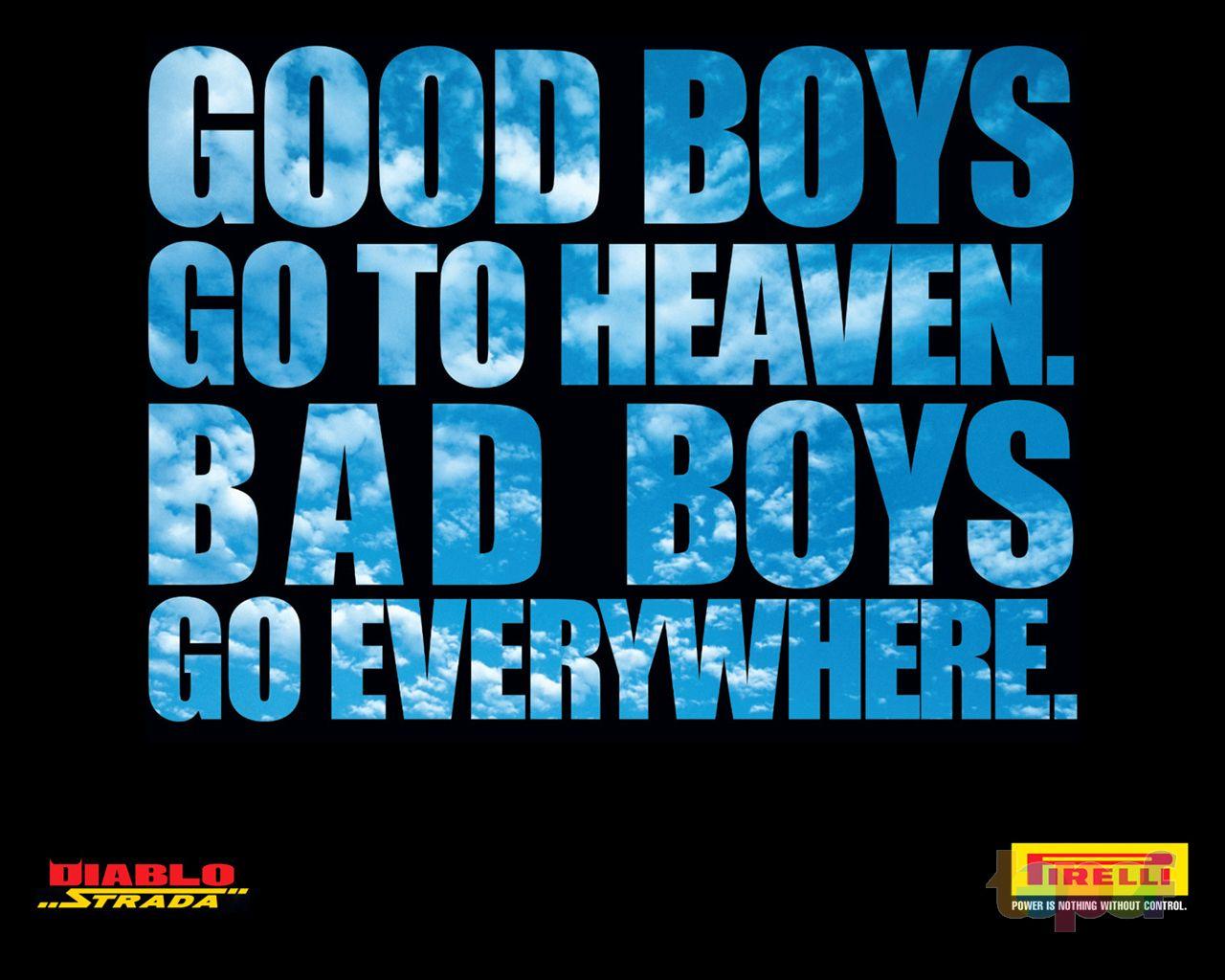 Обои от Pirelli (Шины). Хорошие парни попадают в рай, плохие куда захотят!