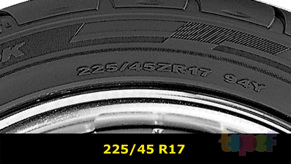 Маркировка шин. Европейская система обозначений. Типоразмер 225/45R17